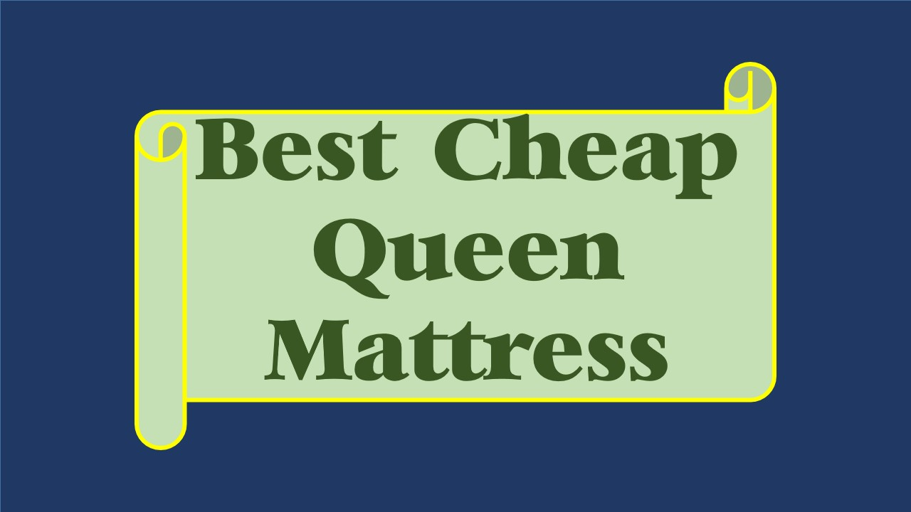 cheap queen mattress