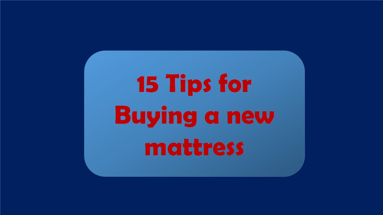 tips for buying a newmattress