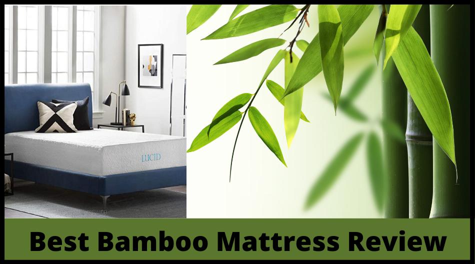 Bamboo Mattress Review