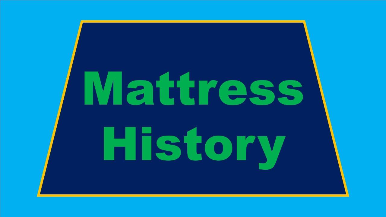 mattress history