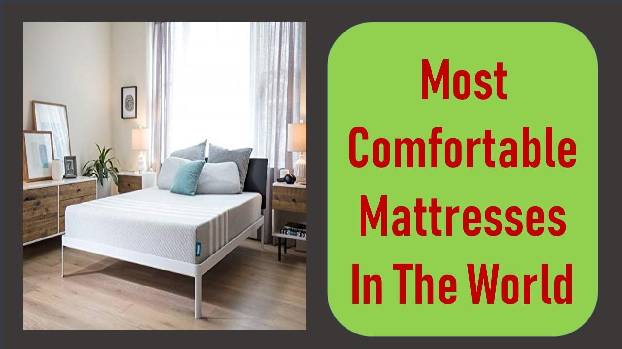 most comfortable mattress