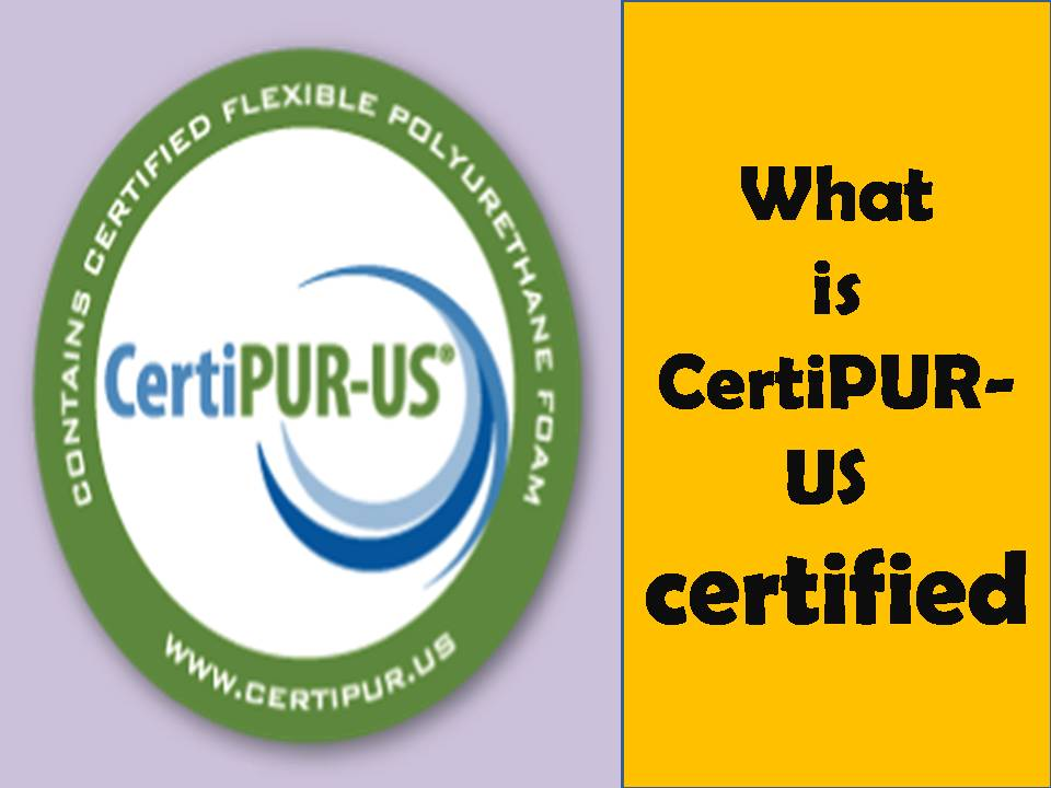 CertiPUR-US certified
