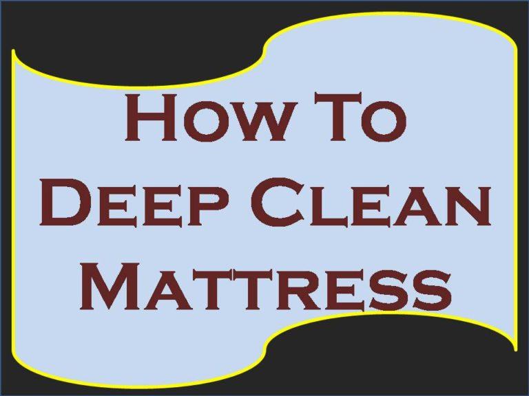 how to deep clean mattress