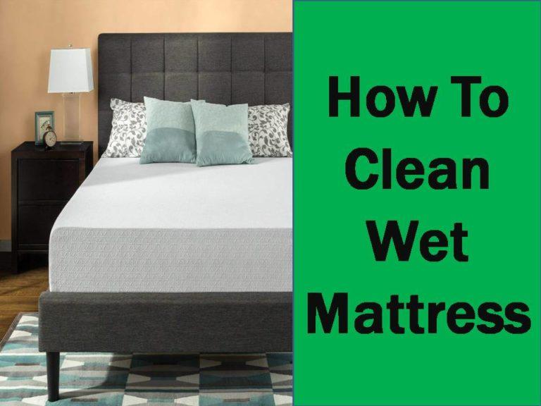 how to clean wet mattress