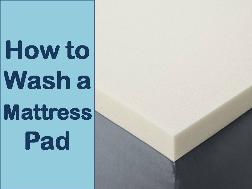 How to Wash a Mattress Pad
