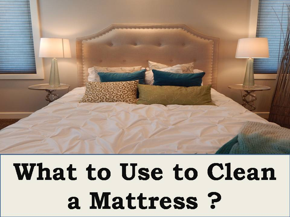 What to Use to Clean a Mattress