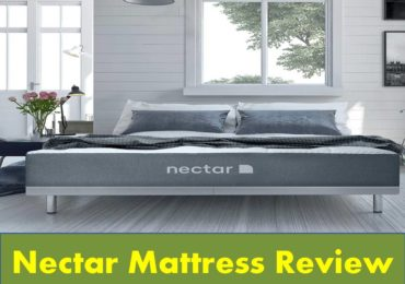 A Complete Nectar Mattress Review in 2019