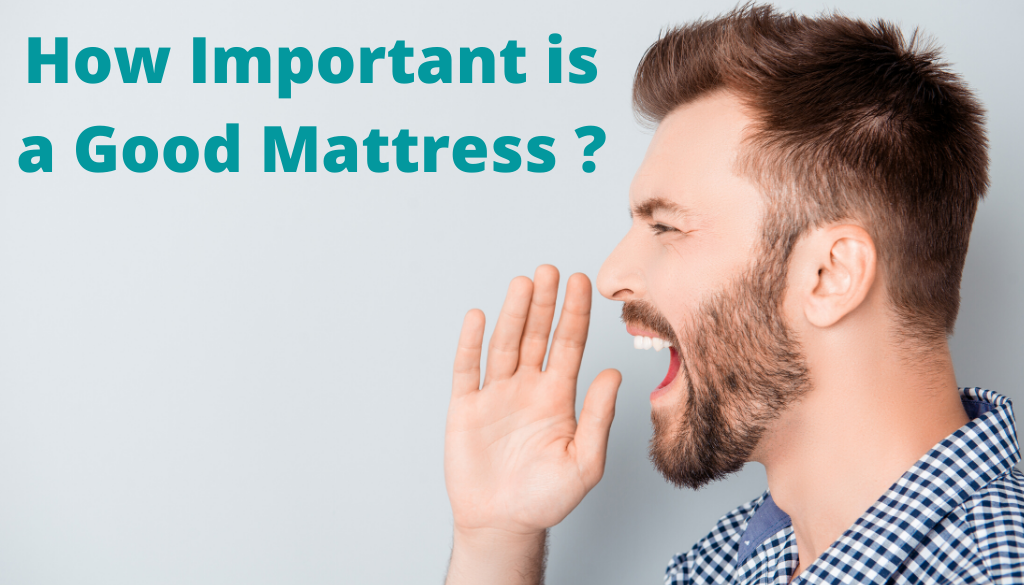 How Important is a Good Mattress