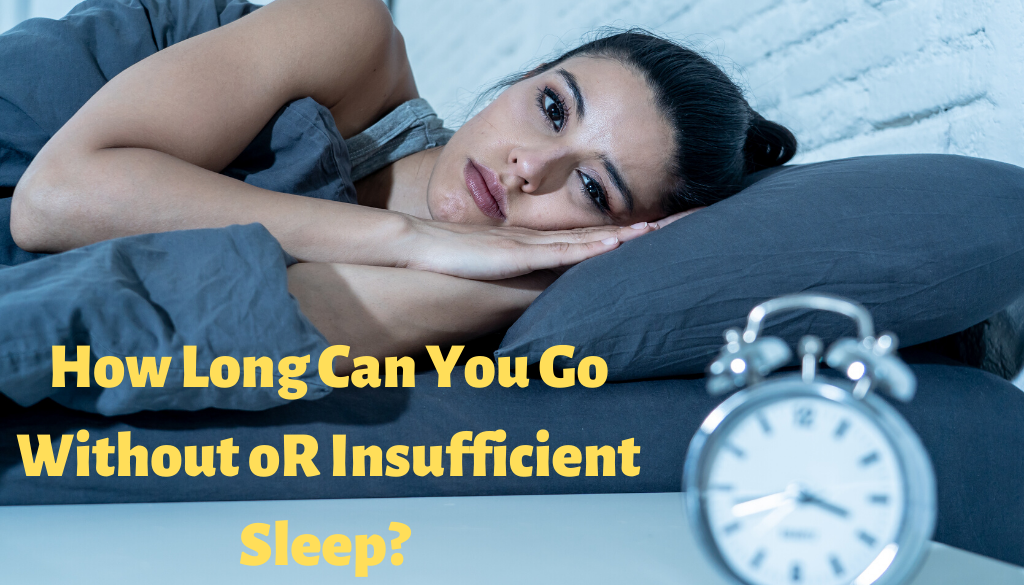 How Long You Go Without Sleep