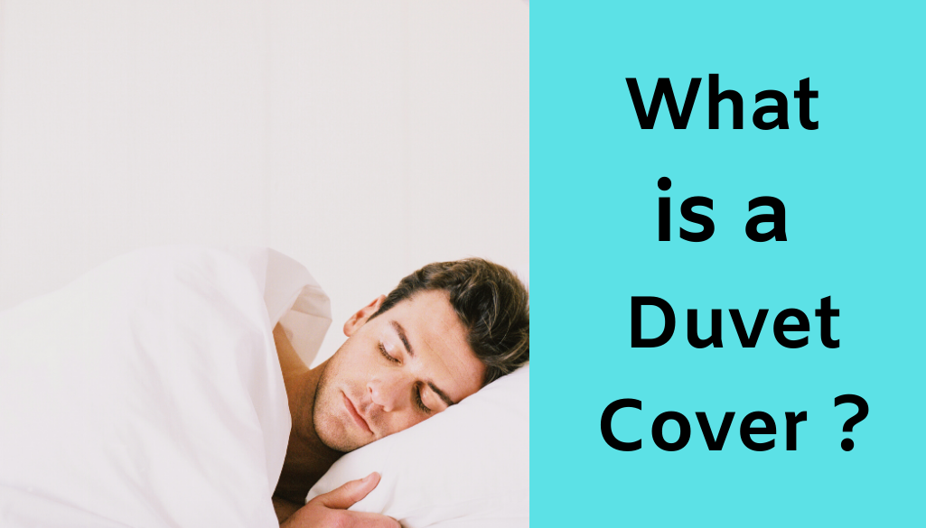 What is a Duvet Cover