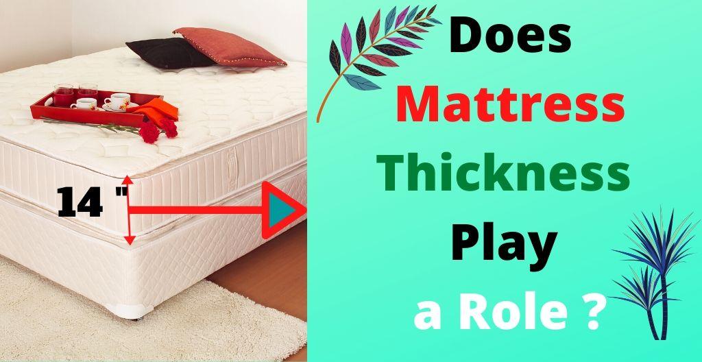 mattress thickness role