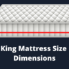 King Mattress Size Dimensions