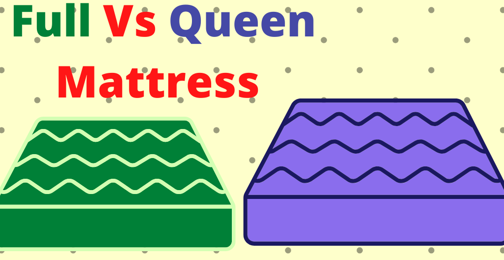 full vs queen mattress