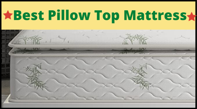 Best pillow top mattress