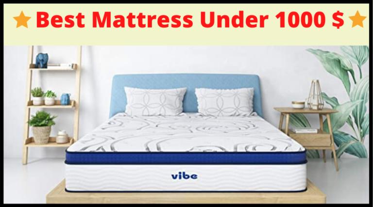 best mattress under 1000 $