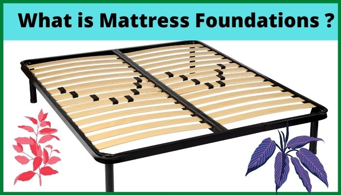 what is mattress foundation